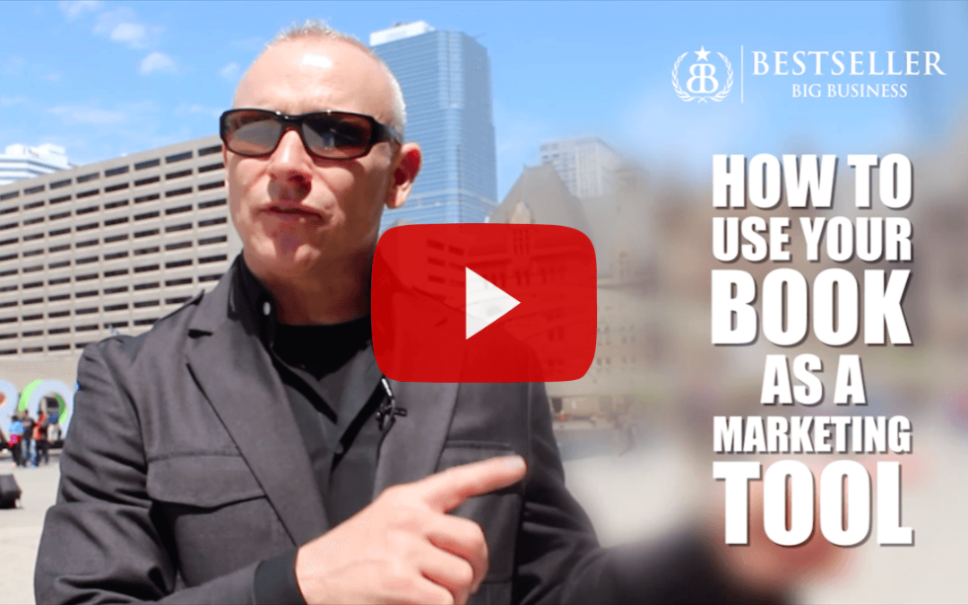 How To Use Your Book As Your Most Powerful Marketing Tool