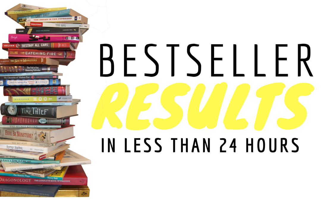 Bestseller Results In Less Than 24 Hours!