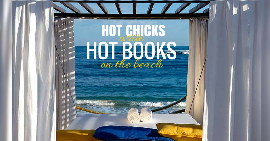 Hot Chicks Write Hot Books