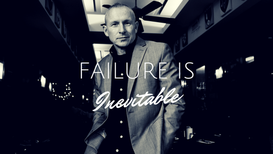 Failure Is Inevitable