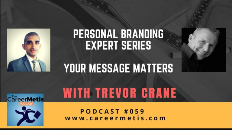 Personal Branding Expert Series: Your Message Matters