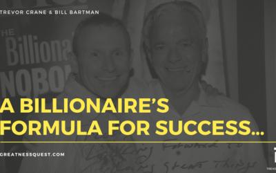 A Billionaire's Formula For Success…
