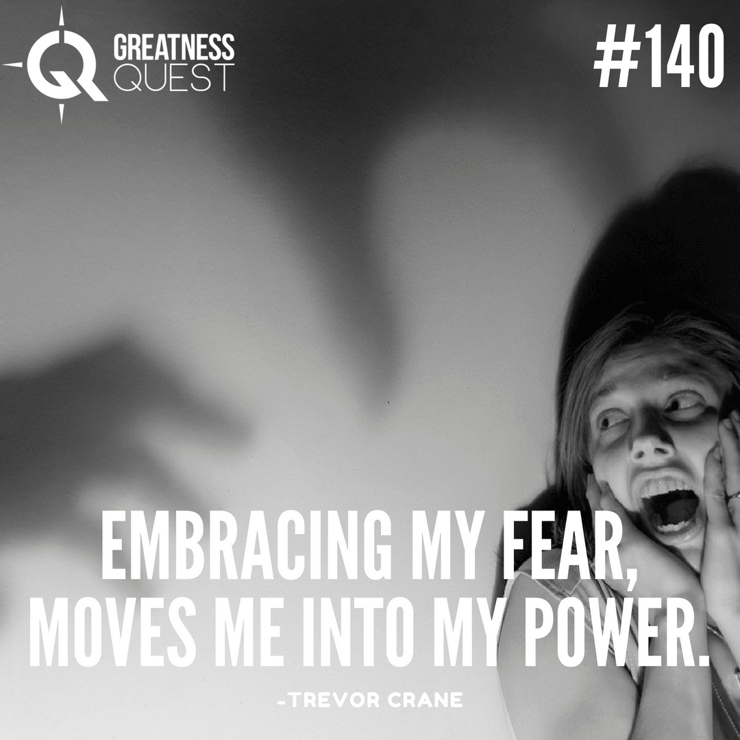 Embracing my fear, moves me into my power.