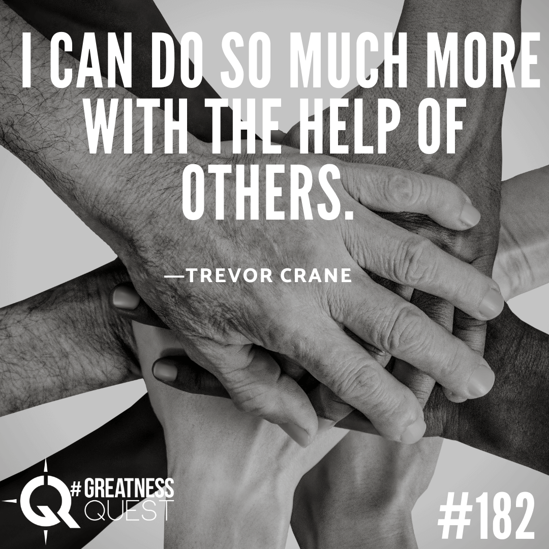I can do so much more with the help of others.