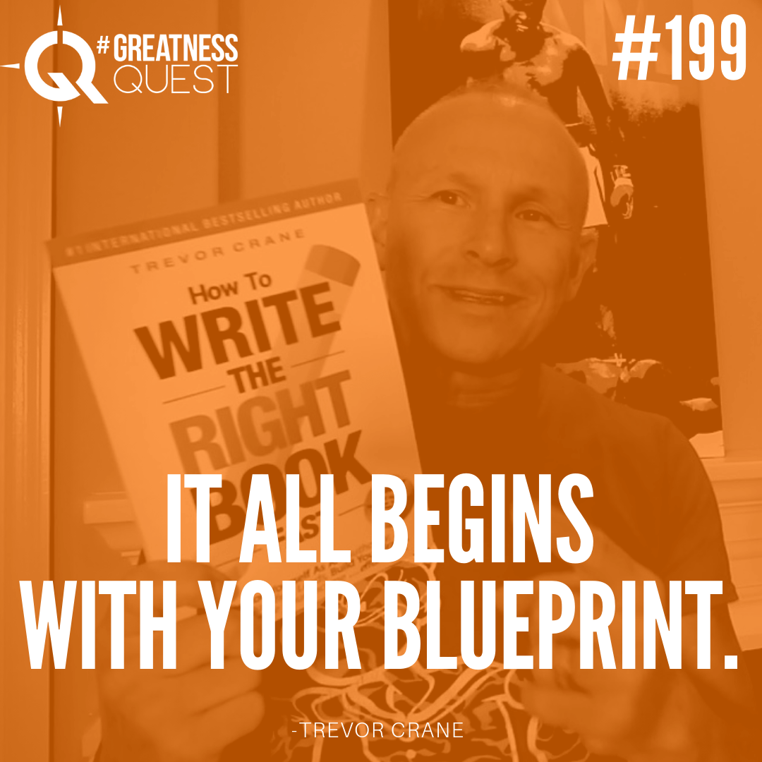 It all begins with your blueprint.