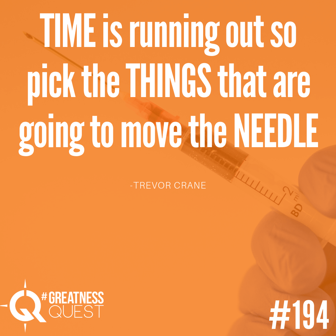 Time is running out, so choose to spend your time on things that make a difference.