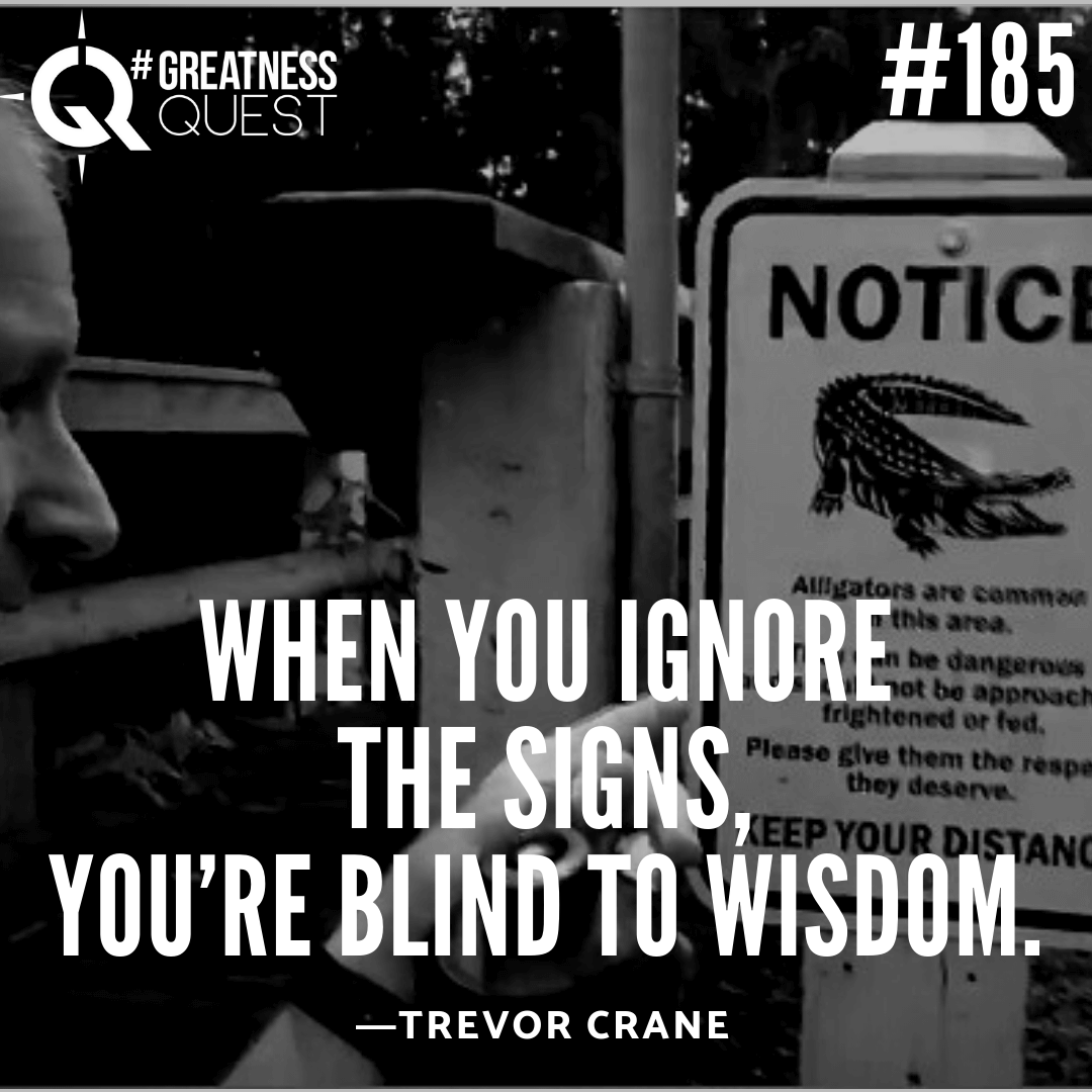 When you ignore the signs, you're blind to wisdom.