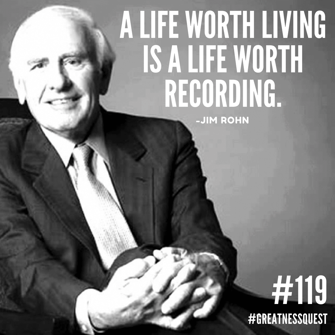A life worth living is a life worth recording