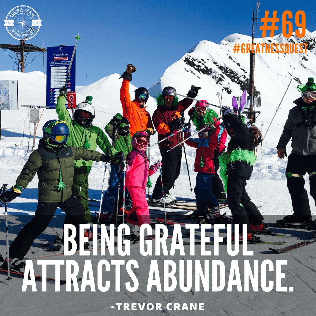 Being grateful attracts abundance.