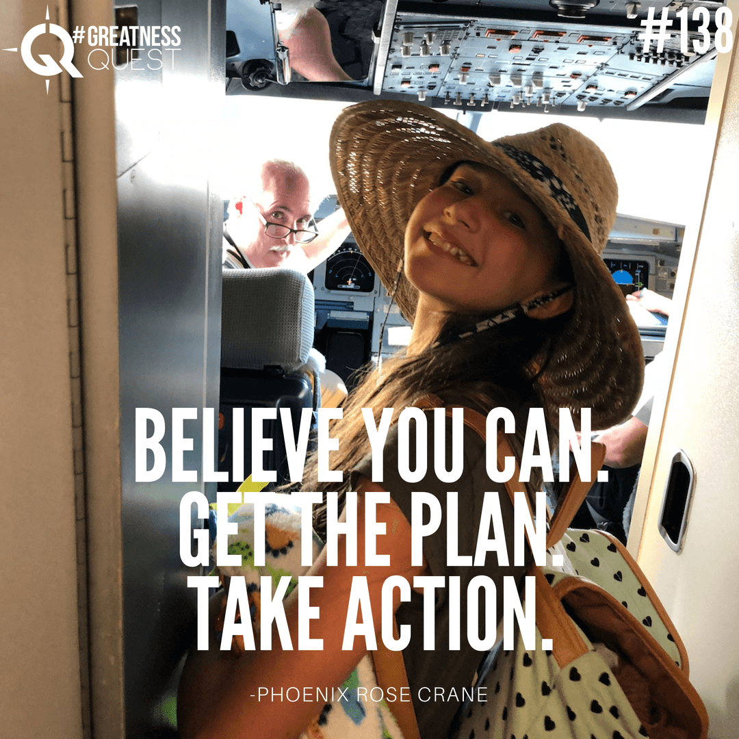 Believe you can. Get the plan. Take action.