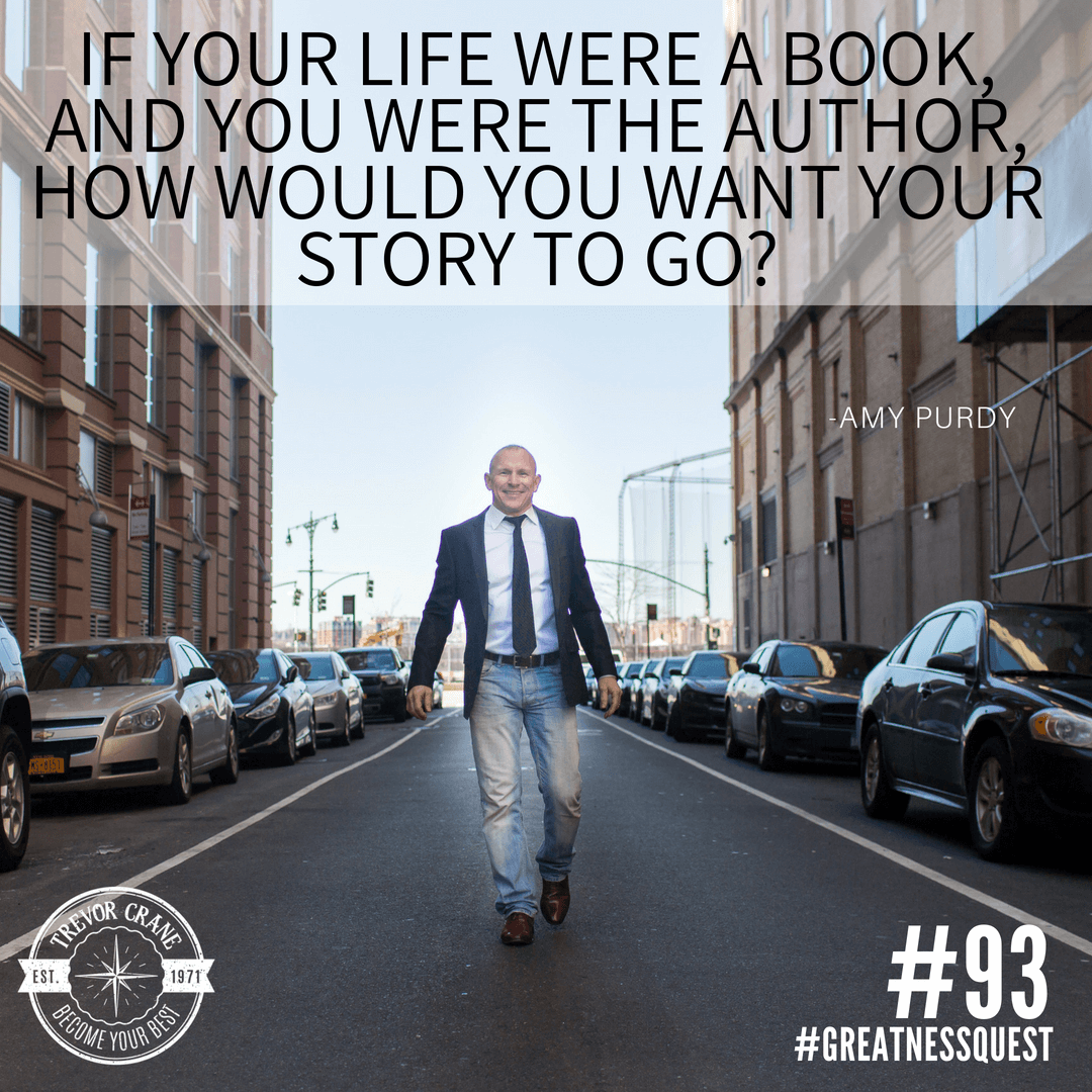 If your life were a book, and you were the author, how would you want your story to go?