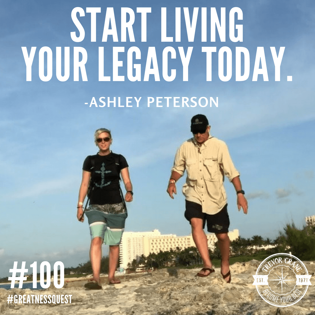 Start living your legacy today