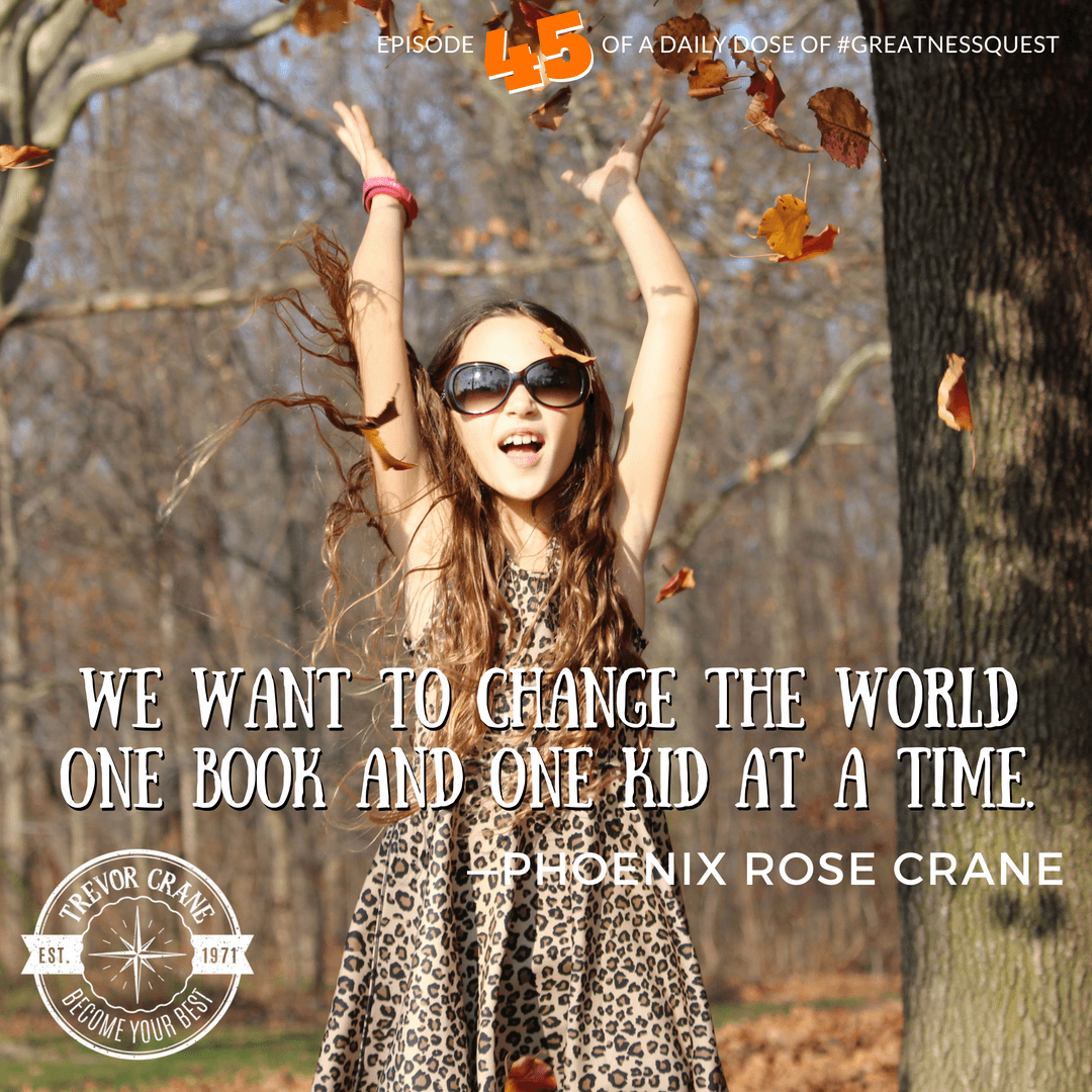 We want to change the world one book and one kid at a time.