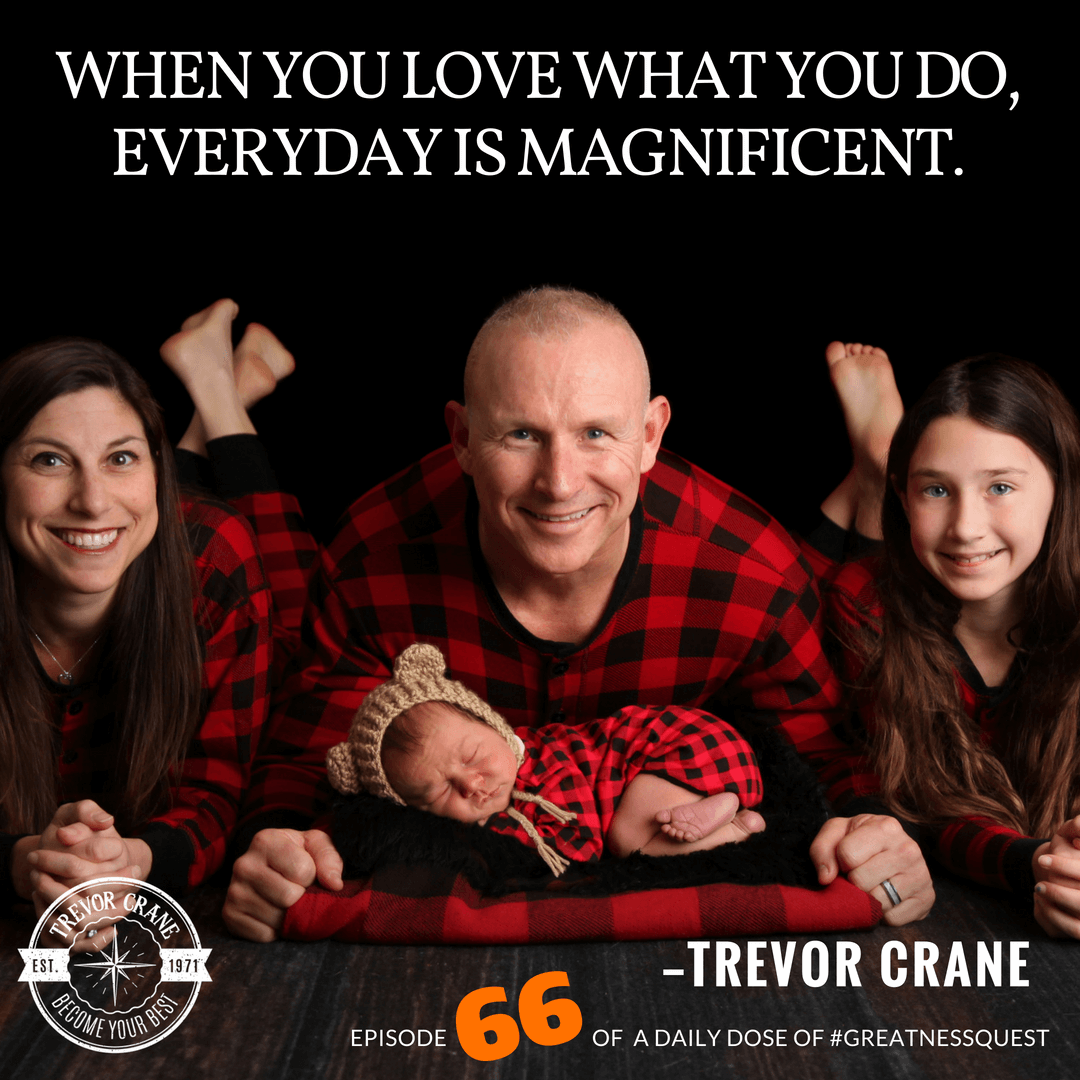 When you love what you do, everyday is magnificent.