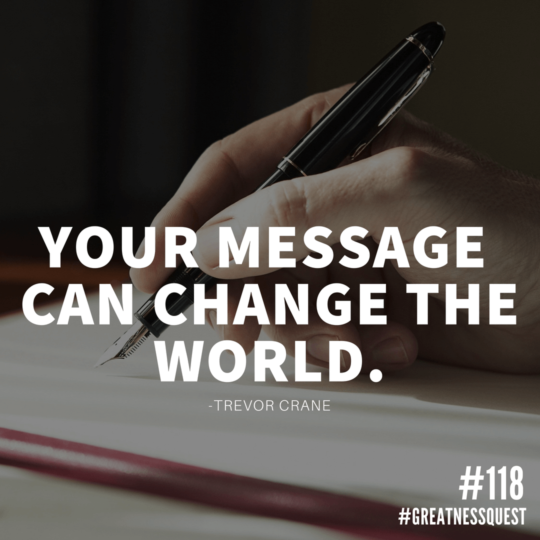 Your message can change the world